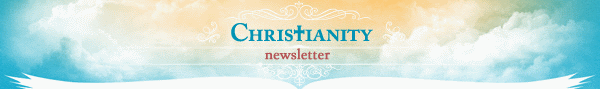 Christianity Weekly Newsletter