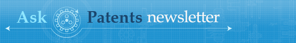 Ask Patents Weekly Newsletter