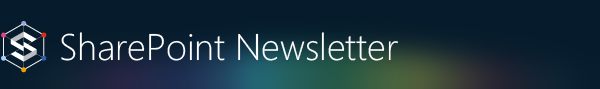 SharePoint Weekly Newsletter